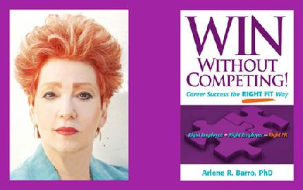 WIN Without Competing! Arlene R. Barro, PhD, Author